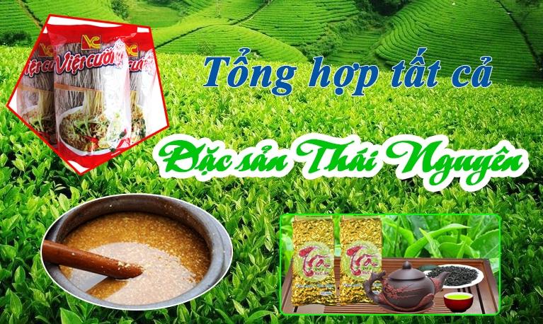 Tổng hợp tất cả đặc sản Thái Nguyên | VietFlavour.Com